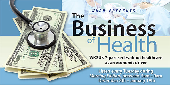 WKSU News: NEO's Health-industrial complex: How Did We Get Here?